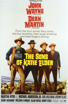 """""""The Sons of Katie Elder""""(1965)--After their mother's death, 4 brothers are reunited. Wayne is a gunman; Anderson is a college graduate; silent Holliman is a killer; and Martin is a gambler. When they learn that her death may have been murder, they join together to seek revenge on the killer. Strong screen presence by Wayne, in his 1st role following cancer surgery.  Director: Henry Hathaway  Cast: John Wayne, Dean Martin, Earl Holliman, Michael Anderson Jr., Martha Hyer, George Kennedy"""