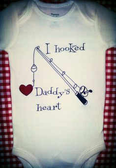 I HOOKED DADDY'S HEART Cute Baby Onesie  Just in by ThePinkBoa, $16.00