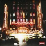 Hollywood Musicals: The Golden Age [CD]