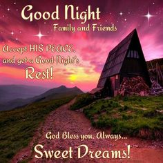 Good Night, God Bless You Always.