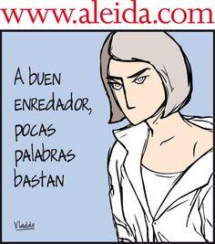 Aleida. Frases Humor, Humor Grafico, Spanish Quotes, So True, Satire, Wisdom, Sayings, Words, Memes