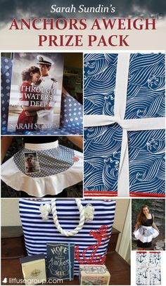 Enter the Anchors Aweigh giveaway! A fun nautical-themed prize pack including a copy of Sarah Sundin's new WWII novel, Through Waters Deep! Giveaway runs August 4-24, 2015.