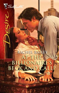 At The Billionaire's Beck & Call? (2010). [1st in the Bramson Brothers] In a merger tailor-made for the tabloids, tycoon Ryder Bramson sought Macy Ashley's hand in marriage. But his true goal was to buy her father's company—and thereby wrest control of his own conglomerate from his illegitimate brothers. To ensnare Macy in his web of intrigue, Ryder first offered the beautiful businesswoman a job in his start-up. Yet slipping the ring on her finger proved more difficult.