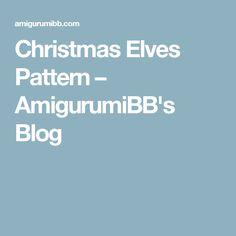 Christmas Elves Pattern – AmigurumiBB's Blog