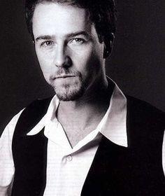 Ed Norton--- not sure if he's aware yet he's gonna be my next ex husband...:D