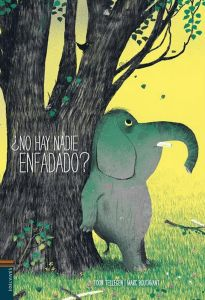 ¿No hay nadie enfadado? ¿ by Toon Tellegen and Marc Boutavant Painting Activities, Learning Activities, City Select Stroller, March Bullet Journal, Mindfulness For Kids, Plate Tectonics, Baby Design, Childcare, Childrens Books