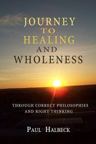 Journey To Health And Wholeness by Paul Halbeck ebook deal