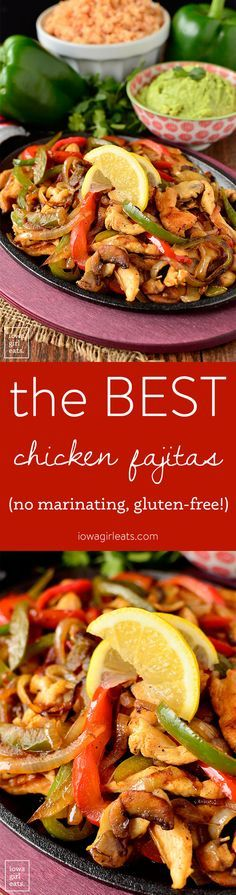 The BEST Chicken Fajitas are incredibly simple with no marinating step. Just chop then sizzle. Tastes just like a restaurant's version!