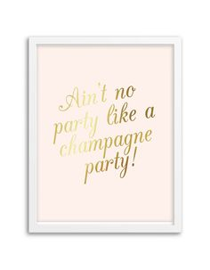 Champagne Party Foil Art Print Gold Foil or Silver by Chicfetti
