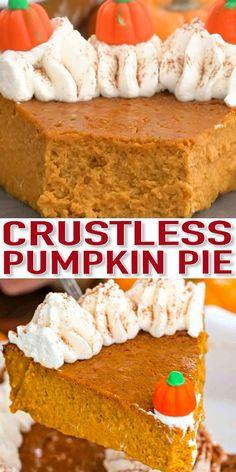 Crustless Pumpkin Pie [Video] – Sweet and Savory Meals Crustless Pumpkin Pie is very tasty and so easy to make, also, its crazy low in calories. This pie is creamy, decadent and gluten-free. Baked Pumpkin, Pumpkin Recipes, Fall Recipes, Holiday Recipes, Gluten Free Pumpkin Pie, Pumpkin Oatmeal, Healthy Pumpkin, Pumpkin Puree, Köstliche Desserts