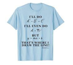 10 grappige wiskunde T-shirts - RETHINK wiskundeleraar - Teacher Humor Math Teacher Shirts, Math Teacher Humor, Math Puns, Math Shirts, Nerdy Shirts, Math Memes, Math Humor, Teaching Shirts, Teacher Resources