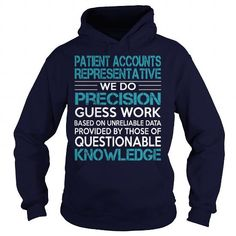 Awesome Tee For Patient Accounts Representative T Shirts, Hoodies. Get it now ==► https://www.sunfrog.com/LifeStyle/Awesome-Tee-For-Patient-Accounts-Representative-100030123-Navy-Blue-Hoodie.html?57074 $36.99