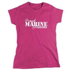 Proud Marine Grandma Shirt soldier navy army by UncensoredShirts