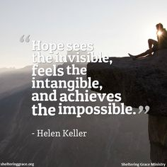 #hope #quote www.shelteringgrace.org