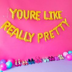 You're Like Really Pretty - Mylar Balloon Phrase Pack at Studio DIY