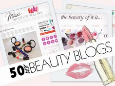 50 Best Beauty Blogs to follow! These blogs are full of different ideas, tips, and advice!
