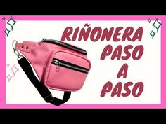 COMO HACER UNA RIÑONERA PASO A PASO / MOLDES GRATIS PARA DESCARGAR. Fanny pack, molds to download. - YouTube Waist Purse, Pretty Cats, Sewing Tutorials, Diy Clothes, Fanny Pack, Gym Workouts, Gym Bag, Backpacks, Tote Bag