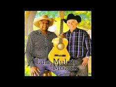 """SÓ TEM NOME DE SERTÃO - LUIZ MULATO & MOZAIR Autores: Nauí / Marco Cintra CD """"Rancho de Bacuri"""" - 2014"""
