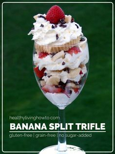 Banana Split Trifle  healthylivinghowt...  the recipe for the cupcake part of this trifle is interesting.  Might have to try this.