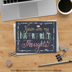 You're in my Inappropriate Thoughts  Funny by ValeriePullam