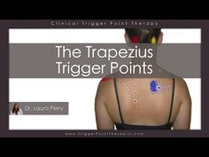 The Trapezius Trigger Points - https://www.youtube.com/watch?v=TkGpUn1A4uY