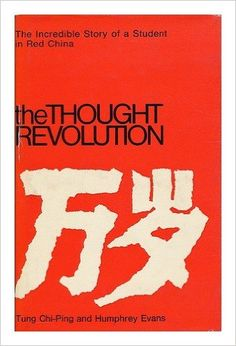 The Thought Revolution: TUNG CHI-PING: Amazon.com: Books