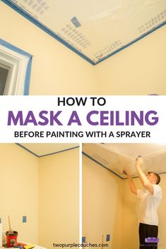Learn how to tape off a ceiling before painting a room with a paint sprayer. These tips will help you easily prep a room with painter's tape and masking film. Painting Ceilings Tips, Painting Tips, House Painting, Ceiling Painting, Spray Painting, Best Paint Sprayer, Using A Paint Sprayer, Interior Paint Sprayer, Diy Ceiling Paint