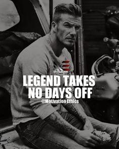 legends-take-no-days-off, legend take no days off, david bekham