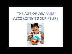 the Age of Weaning According to Scripture... with GOCC's Deacon Shaamal