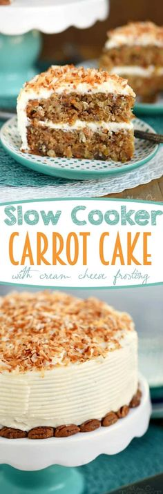 Slow Cooker Carrot Cake with Cream Cheese Frosting is going to change your life! Free up the oven and get the moistest carrot cake you've ever had - right from your slow cooker! Made without oil or butter and loaded with coconut, pineapple and pecans! Slow Cooker Desserts, Crockpot Deserts, Slow Cooker Cake, Slow Cooker Roast, Cooker Recipes, Crockpot Meals, Slow Cooker Fajitas, Slow Cooker Huhn, Slow Cooking