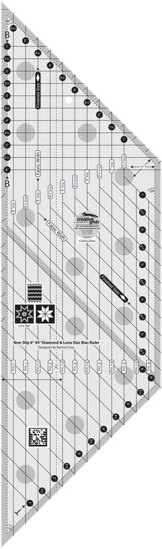 Creative Grids 6in Diamond and Lone Star Bias Ruler By Cross, Rachel  - This 6 inch 45 degree Diamond and Lone Star ruler cuts diamonds up to a finished size of 6 inches.  Cut the setting triangles from strips using the markings on the ruler, designed to eliminate the Y seams as well as the setting triangles required. The ruler slides easily over the fabric until pressure is applied.  Then, our exclusive gripper holds the fabric in place while cutting, eliminating slipping and miss-cuts! It…