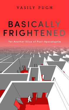 Basically Frightened by Vasily Pugh. Quirky Dystopian Fiction with a Twist.. $0.99 http://www.ebooksoda.com/ebook-deals/basically-frightened-by-vasily-pugh