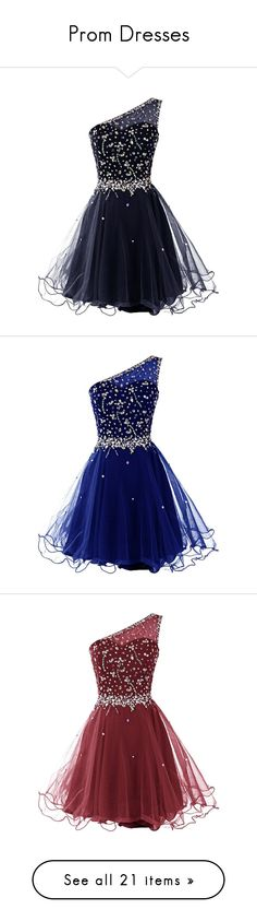 """Prom Dresses"" by queen-sarcastic ❤ liked on Polyvore featuring dresses, beaded dress, blue homecoming dresses, one sleeve cocktail dress, prom dresses, one shoulder prom dresses, vestidos, abiti, blue prom dresses and one sleeve prom dress"