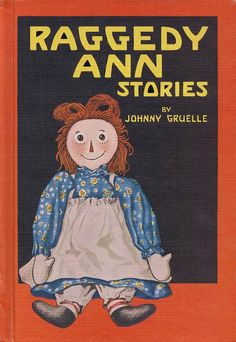 Raggedy Ann Stories by Johnny Gruelle. The classic stories of dolls that come to life and have adventures when you aren't looking. SUMMER SALE - $0.99.