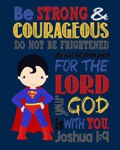 Amazon.com: Super Hero Wall Art - Christian Print Superman Nursery Decor - Be Strong & Courageous Joshua 1:9 Bible Verse: Handmade