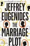 """Read """"The Marriage Plot"""" by Jeffrey Eugenides available from Rakuten Kobo. The new novel from the bestselling author of Middlesex and The Virgin Suicides. Marcel Proust, New Books, Books To Read, English Novels, The Virgin Suicides, Thing 1, Fiction Books, Reading Lists, So Little Time"""