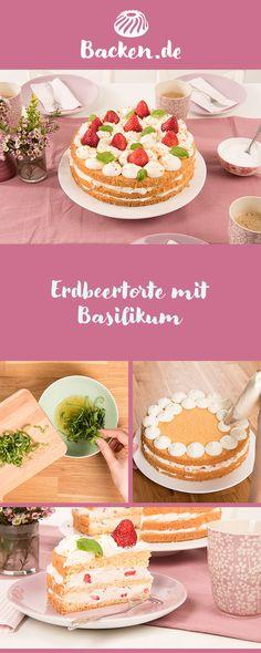 Wir präsentieren: Unsere leckere Erdbeertorte mit Basilikum. Die perfekte Torte für einen erfrischenden sonnigen Nachmittag. Vanilla Cake, Sweet, Desserts, Food, Baked Apples, Fruit Cakes, Strawberries, Fresh Strawberry Pie, Cherry Cake