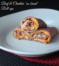 "Beef and Cheddar ""No Bread"" Roll Ups"