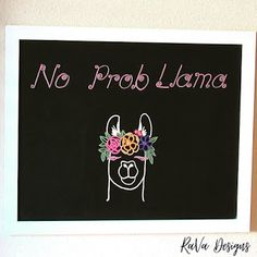 no probllama chalkboard art lettering llama humor love flower crown funny chalkboards loddie doddie Diy Bracelet Storage, Love Tweets, Writing Romance, Funny Llama, Jewelry Rack, Chalkboard Art, Chalkboards, Wooden Jewelry, Something Beautiful
