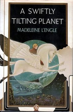 """""""A Swiftly Tilting Planet"""" - Madeleine L'Engle. #reading #books #AMAZING"""