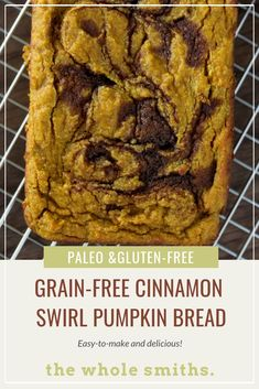 Easy Healthy Pumpkin Bread Recipe with Cinnamon Swirl (Grain-free) This Grain-Free Cinnamon Swirl Pumpkin Bread from The Whole Smiths is just what you need to complete your fall! It's paleo, gluten-free and refined sugar-free. via The Whole Smiths Paleo Recipes Easy, Bread Recipes, Real Food Recipes, Gluten Free Grains, Gluten Free Desserts, Fall Desserts, Strudel, Sin Gluten, Healthy Pumpkin Bread