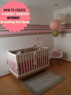 How To Design A Nursery On Budget