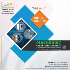 Swift AuxiTechnik Pvt Ltd invite you to visit PLAST INDIA 2018 at Gandhinagar, Gujarat