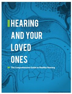 Healthy Hearing releases a free guide which takes a comprehensive look at the symptoms and obstacles associated with hearing loss and provides tips for communicating with loved ones or others who aren't hearing well.