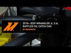 Jeep Wrangler JL Baffled Oil Catch Can Installation Guide by Mishimoto Used Jeep Wrangler, Oil, Butter