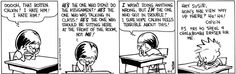 THE DAILY CALVIN: Calvin and Hobbes, April 1, 1989 - Ooooh, that rotten Calvin! I hate him! I hate him! | ...Hey Susie, How's the view way up there? Ha! Ha! Calvin P.S. Try to steal a chalkboard eraser for me.