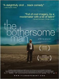 The Bothersome Man - Den Brysomme mannen