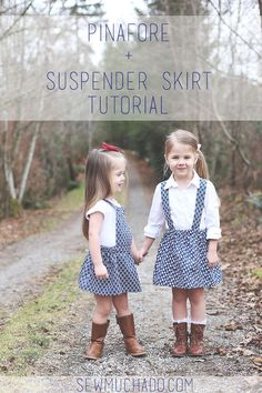 This post features both a Pinafore Tutorial and a Suspender Skirt Tutorial - two fun ways to make a simple gathered skirt unique!