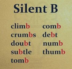 "English words with silent ""B"" Learn English English Phonics, English Grammar Worksheets, Learn English Grammar, English Writing Skills, English Vocabulary Words, English Phrases, Learn English Words, English Study, Phonetics English"