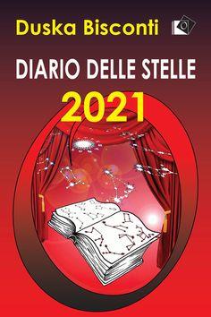 Vedere come funziona la realtà e raccontarla con gli strumenti che conosce meglio: teatro e astrologia. Duska Bisconti non è solo una brava attrice che abbiamo seguito in tanti sceneggiati tv (UN POSTO AL SOLE), al cinema o a teatro. E' anche un'astrologa con i fiocchi (RAI1 MATTINA ESTATE), il cui primo libro DIARIO DELLE STELLE 2020 ha avuto uno straordinario seguito di lettori. Lettori che Duska non ha voluto abbandonare anche per il prossimo anno scrivendo questo DIARIO DELLE STELLE… Estate, Cinema, Comic Books, Comics, Tv, Astrology, Theater, Diary Book, Movies
